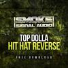 Top Dolla - Hit Hat Reverse (FREE)