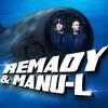 Energy Star Night Hits uf Züridütsch: Remady & Manu-L L.I.F.E.
