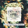 The Chainsmokers - Setting Fire (Gess Gerald Remix)