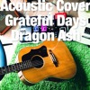 Acoustic Cover/Grateful Days - Dragon Ash 1999