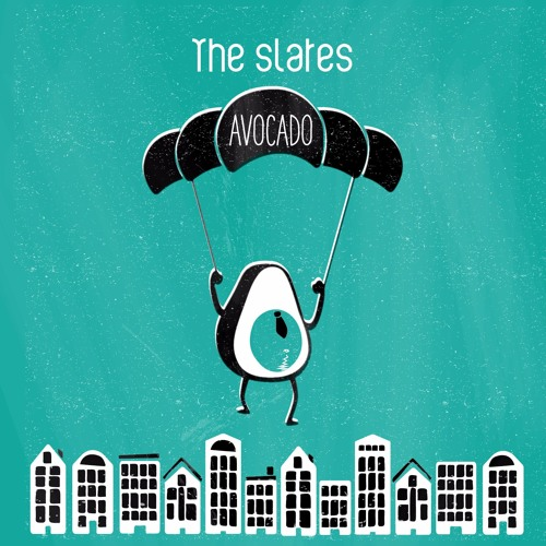 AVOCADO - The Slates