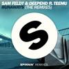 Sam Feldt & Deepend ft. Teemu - Runaways (M-22 Remix)[OUT NOW]