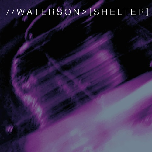 Waterson - Shelter - All Mixes