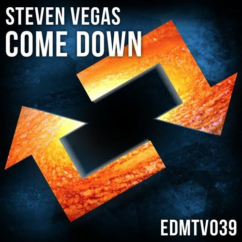 Steven Vegas – Come Down (Original Mix)