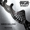 Serobliss - Nudge (Out Now)