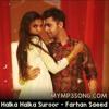 Halka Halka Suroor - MyMp3Song.Com