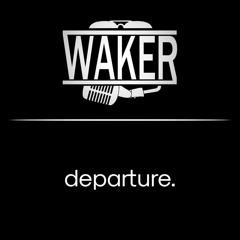 Arrived in California (departure X Waker)