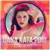 Dana Kata Pori (Remix) - Dropboy & DJ BK