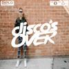 Disco's Over - Diplo & Friends guestmix (BBC Radio1 & Radio1 Xtra)