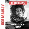 Download Bob Marley & Vicetone - Is This Love (Morello Twins Remix) Mp3