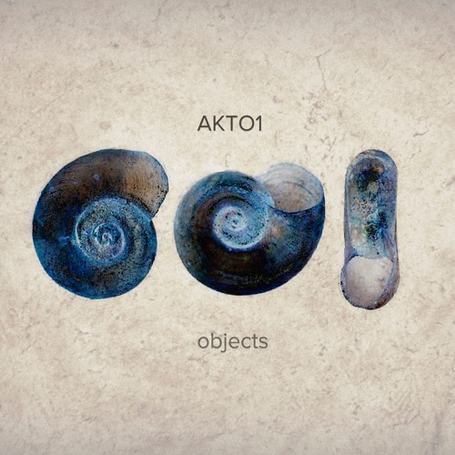 AKTO1 - Objects EP