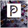 Ducka Shan - WUUUT [Pyro Records] Supported by VINAI Presents We Are Episode 162, 163