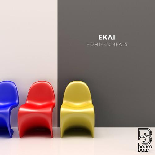 [PREMIERE]: EKAI – 'HOMIES & BEATS' (BaumHaus)