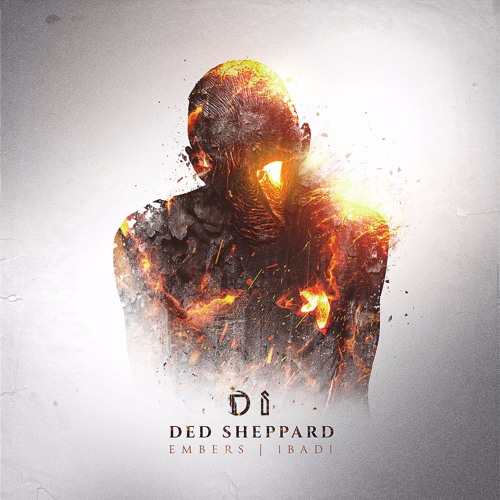 Ded Sheppard - Embers/1bad1
