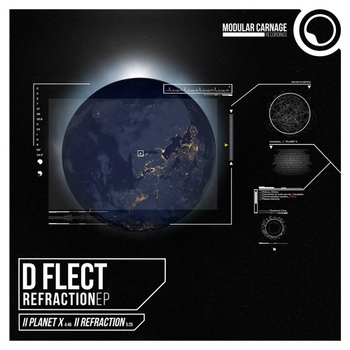 D Flect - Planet X (Refraction EP / Forthcoming 01 Dec. 2016)