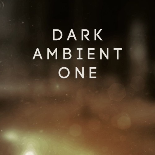 Dark - Ambient - One - Preview