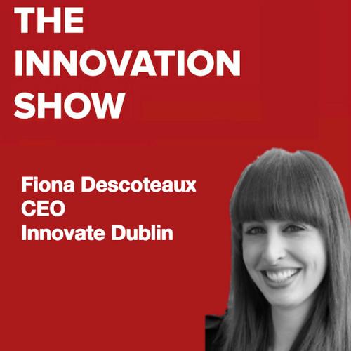 Fiona Descoteaux - CEO Innovate Dublin