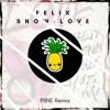 Felix Snow - Love feat. Lil Uzi Vert (PIINE Remix)