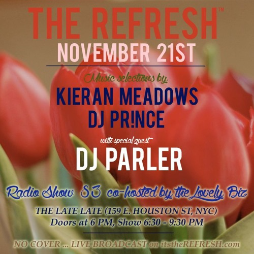 The REFRESH Radio Show # 83 (+ special guest set from DJ Parler)