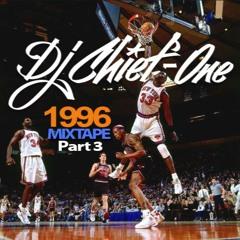DJ CHIEF-ONE - 1996 MIXTAPE (Part 3)