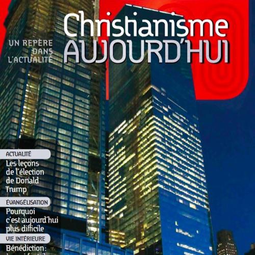 L'invité de Phare FM du 22 novembre - Christian Willy - Chrsitianisme Aujourd'hui Décembre