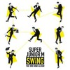 (Super Junior - M) - Swing (Korean Ver.)