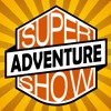 Super Adventure Show Podcast Ep01