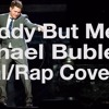 Nobody But Me Michael Buble Cover by Paul MArtin