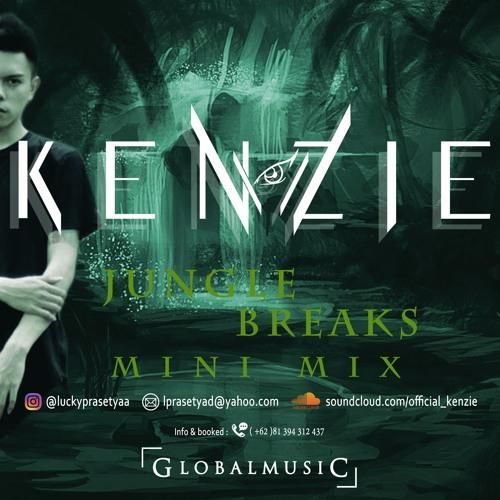 Kenzie - Jungle Breaks Mini Mix by luckyprasetyaa | Free Listening
