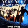Mory Kante - Yeke Yeke 2016 (Dj Ham H Remix)
