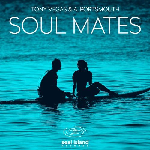 Tony Vegas & A. Portsmouth - Soul Mates