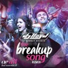The Breakup Song | DJ Lloyd | The Bombay Bounce | Remix | Ae Dil Hai Mushkil