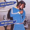 Eek A Mouse - Wa Do Dem - Promising Crew