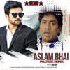 ASLAM BHAI - PRAT3EK - REMIX ( DEMO )