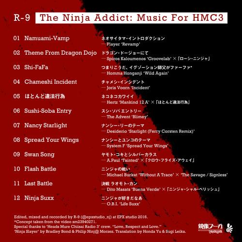 R-9 - The Ninja Addict: Music For HMC3