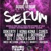 Audio Venom Presents Serum 20/11/16 // Cures b2b Kona Kona // Mc's Mozman and Jimski