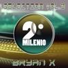 Segundo Milenio @ Selection Vol 2 (By Bryan X) [FREE DOWNLOAD CLICK IN BUY]