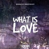 Boehm Feat. Grace Grundy - What Is Love