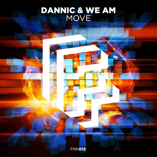 Dannic & We AM - Move