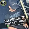 PODCAST #003 - DJ NEGUETE ( SÓ CORO BRABO ) mp3