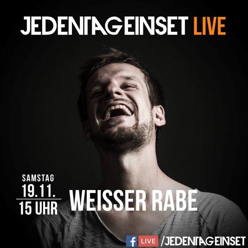 Weisser Rabe - Jeden Tag Ein Set LIVE 02