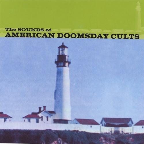 Sounds of American Doomsday Cults