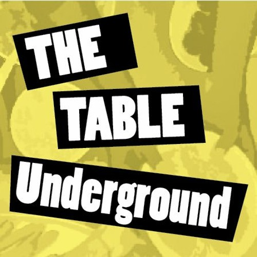 The Table Underground
