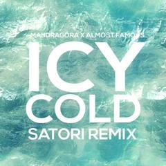 Mandragora X Almost Famous - ICY COLD (Satori Rmx) SAMPLE