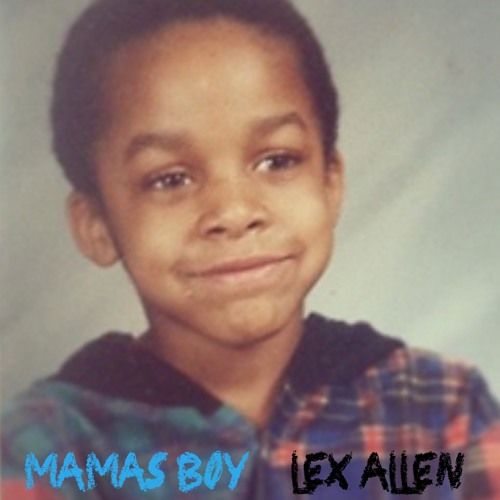 Lex Allen - Mamas Boy