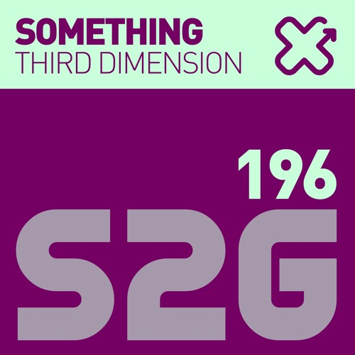 S2G196 - Third Dimension - Something (Original Mix) Teaser