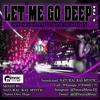 Download LET ME DEEP SLOW JAMS MIX VOL 2 - Old Skool Love Jones Edition Mp3