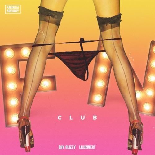 Shy Glizzy X Lil Uzi Vert - Fan Club