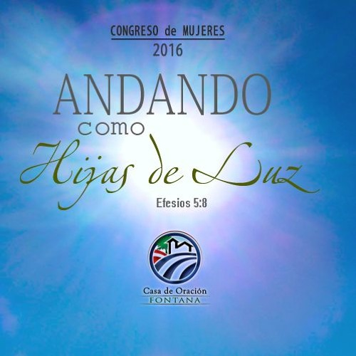 04 - Andando como hijas de luz, (pte.2) - Vicky Olivares