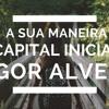 A Sua Maneira - Capital Inicial  - Nill Lima